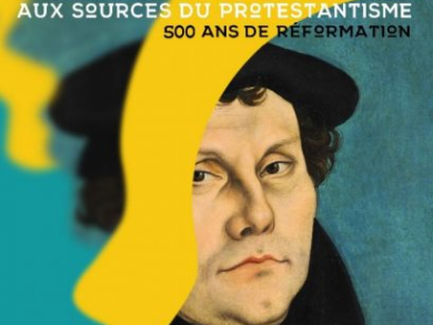 Martin Luther, aux sources du protestantisme